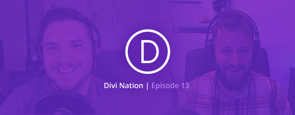 The Divi Nation Podcast, Episode 13 – Following Your Bliss with Dave Cahill