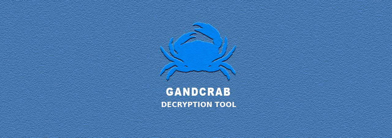 Free Decrypter Available for the Latest GandCrab ransomware Versions