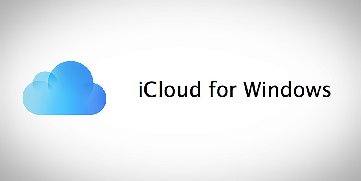 iCloud For Windows Updated To Support Latest Version Of Windows 10