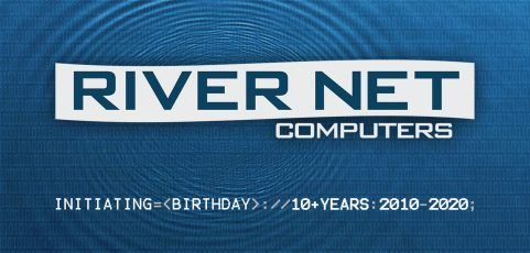 River Net Computers is 10 Years Old!